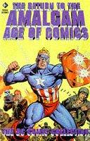 Return to the Amalgam Age of Comics: The DC Collection Mark Waid