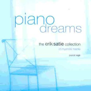 Satie: Piano Dreams, 25 Hypnotic Tracks
