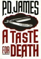 By P. D. James A Taste for Death (1986)…
