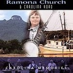 Carolina Memories by Ramona Church & Carolina Road