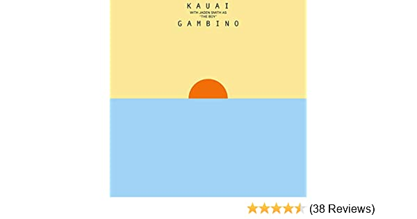 Kauai Explicit By Childish Gambino On Amazon Music Amazon Com