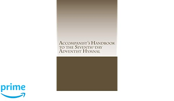Accompanist's Handbook to the Seventh-day Adventist Hymnal