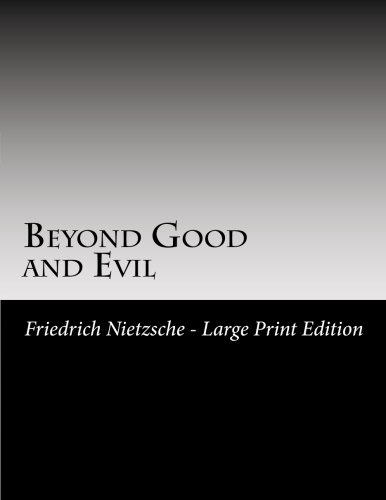 Beyond Good and Evil: Large Print pdf