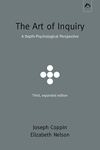 The Art of Inquiry: A Depth-Psychological Perspective
