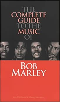 Complete Guide to the Music of Bob Marley (Complete Guide to the Music of...)
