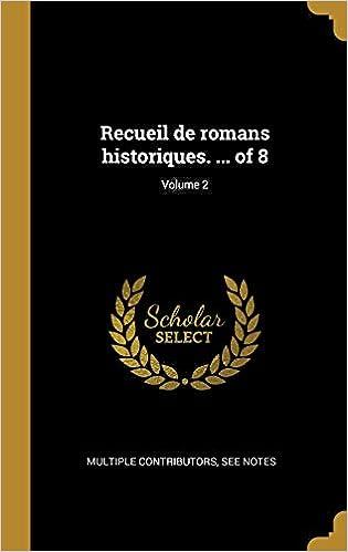 Recueil De Romans Historiques Of 8 Volume 2 French