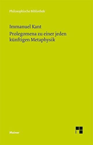 Philosophische Bibliothek, Bd.540, Prolegomena zu einer jeden künftigen Metaphysik, die als Wissenschaft wird auftreten können