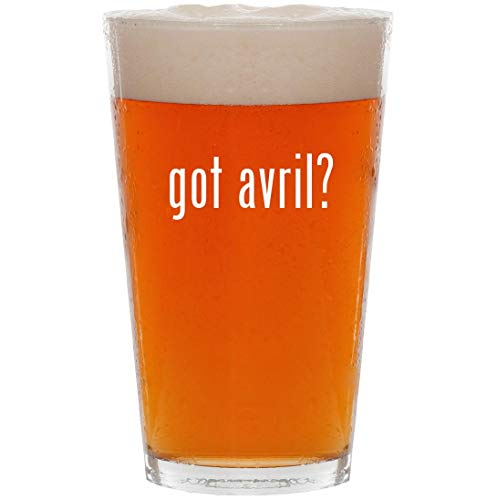 got avril? - 16oz All Purpose Pint Beer Glass for sale  Delivered anywhere in USA