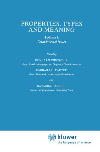 Properties, Types and Meaning: Volume I: Foundational Issues (Studies in Linguistics and Philosophy)