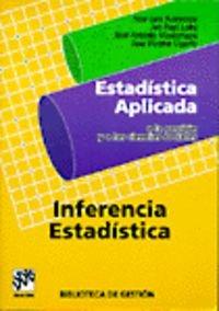 Descargar Libro Estadística Aplicada A La Gestión Inferencia Estadística J.luis Narvaiza Solis