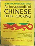 img - for An Encyclopedia of Chinese Food and Cooking book / textbook / text book