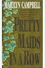 Pretty Maids in a Row Mass Market Paperback