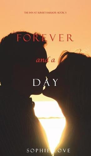 Download Forever and a Day (The Inn at Sunset Harbor-Book 5) pdf epub