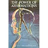 The Power of Affirmations, Jerry Fankhauser, 0961700610