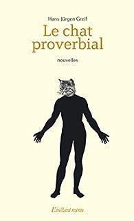 Le chat proverbial par Hans-Jurgen Greif