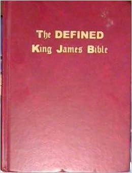 The Defined King James Bible: KJV: 9781568480411: Amazon com: Books