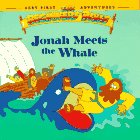 Jonah Meets the Whale, Little Moorings Staff and Beginners Bible Staff, 0679875247