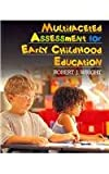 img - for BUNDLE: Wright: Multifaceted Assessment for Early Childhood Education + Pierangelo: Understanding Assessment in the Special Education Process book / textbook / text book