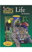 Holt Science & Technology: Life Science, California Special Edition