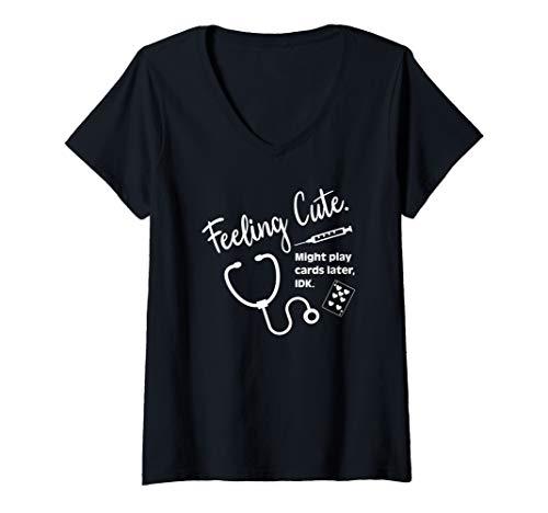 (Womens Nurses Don't Play Cards Feeling Cute Nursing Appreciation  V-Neck T-Shirt)