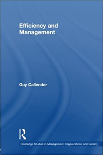 Book Efficiency and Management (Routledge Studies in Management, Organizations and Society)
