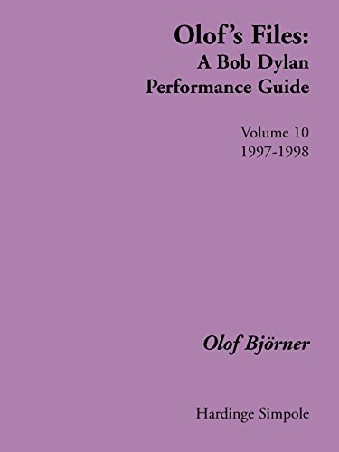 - Olof's Files: A Bob Dylan Performance Guide : Volume 10 (Bob Dylan All Alone on a Shelf)