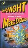 Eternité et demie - Un monde sans enfants par John D. (John Dann) MacDonald