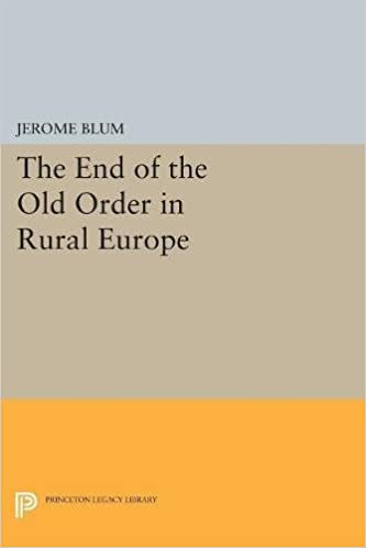 Book The End of the Old Order in Rural Europe (Princeton Legacy Library)