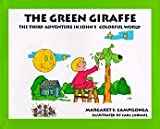 The Green Giraffe, Margaret S. Campilonga, 0964690446