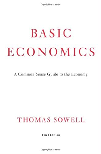basic economics a common sense guide to the economy thomas sowell