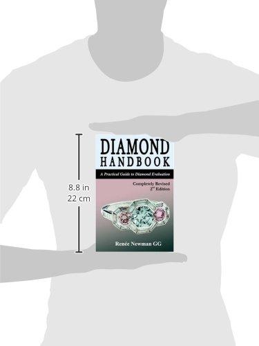 Diamond Handbook: A Practical Guide to Diamond Evaluation (Newman Gem & Jewelry Series)