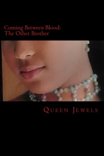 Coming Between Blood: The Other Brother (Second Edition)