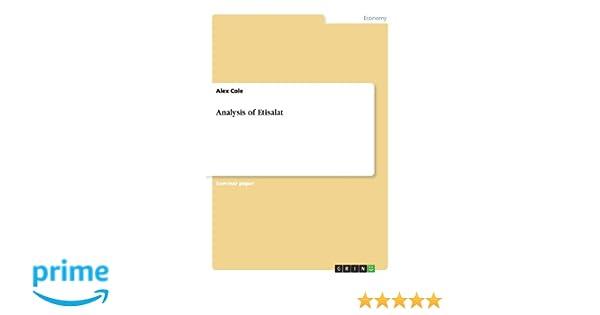 Analysis of Etisalat: Alex Cole: 9783656441410: Amazon com