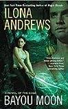 """Bayou Moon (Edge Novels)"" av Ilona Andrews"