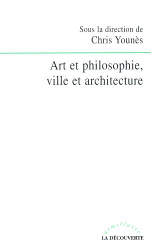 ART & PHILO. VILLE ET ARCHITECTURE