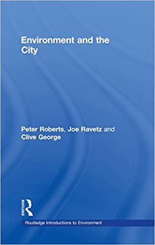 Book Environment and the City (Routledge Introductions to Environment: Environment and Society Texts)
