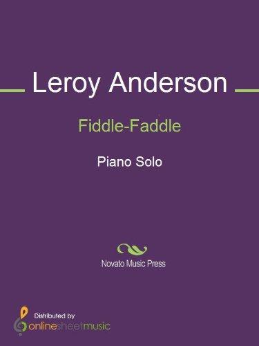 Fiddle Faddle Leroy Anderson (Fiddle-Faddle)