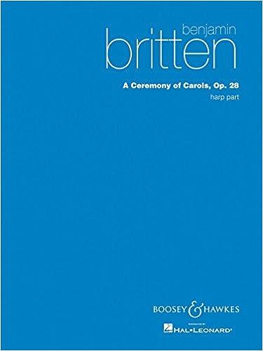 ?PDF? Boosey And Hawkes A Ceremony Of Carols (Harp Part) Harp Composed By Benjamin Britten. other Komisiyo Adjunta private Bruselas Apache