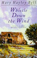 By Mary Hayley Bell Whistle Down the Wind (New Ed) [Paperback]