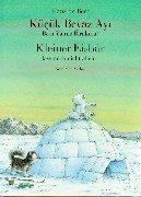 Küçük Beyaz Ayi Beni Yalniz Birakma!/Kleiner Eisbär, lass mich nicht allein!