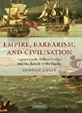 Empire, Barbarism, and Civilisation: Captain Cook, William Hodges and the Return to the Pacific, Harriet Guest, 0521881943