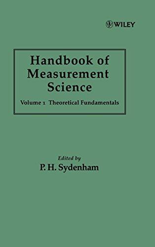 001: Handbook of Measurement Science, Volume 1: Theoretical Fundamentals