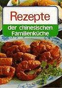 Rezepte der chinesischen Familienküche Taschenbuch – Illustriert, 1. Januar 1998 Wang Jinhuai Yuan Xue 7119009974 Cooking