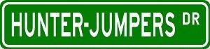 [HUNTER-JUMPERS Street Sign - Sport Sign - High Quality Sticker Decal Wall Window Door Art Vinyl Street Sign - 8.25