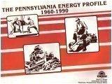 The Pennsylvania Energy Profile, 1960-1990