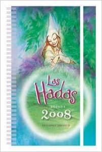 Hadas, las - agenda 2008: Amazon.es: Varios: Libros
