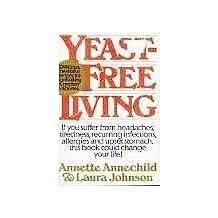 Yeast-Free Living