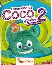 CARAMELOS DE COCO Y DULCE 2 (Spanish Edition)