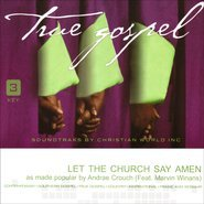 Let The Church Say Amen as performed by Andrae Crouch (featuring Marvin Winans) Accompaniment Track by True Gospel