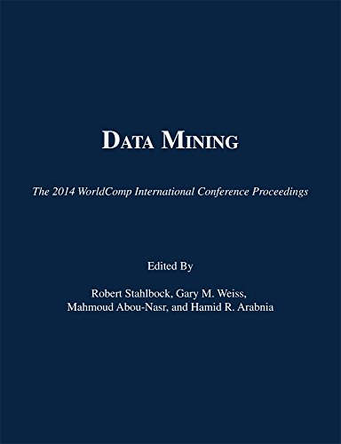 Download DATA MINING: Proceedings of the 2014 International Conference on Data Mining (World Comp '14 Conference Proceedings) Pdf